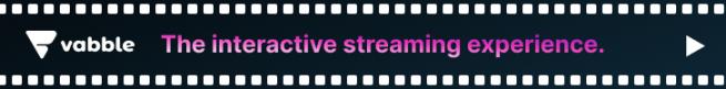 Vabble The Interactive Streaming Platform